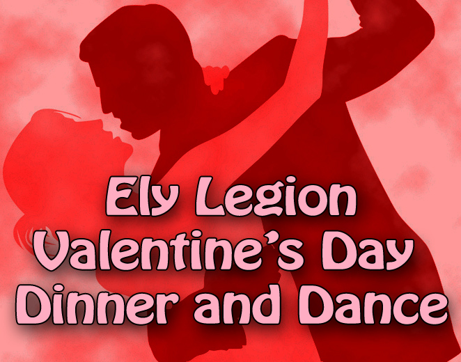 Make Reservations For The Ely Legion Valentine S Day Dinner And